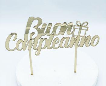 Cake Topper Plexi Buon Compleanno Oro  20 x 10 cm